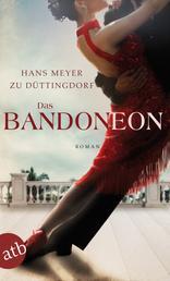 Das Bandoneon - Roman