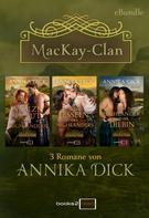 Annika Dick: Der MacKay-Clan ★★★★★