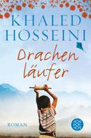 Khaled Hosseini: Drachenläufer ★★★★★