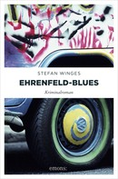 Stefan Winges: Ehrenfeld-Blues ★★★★