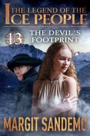 Margit Sandemo: The Ice People 13 - The Devil´s Footprint