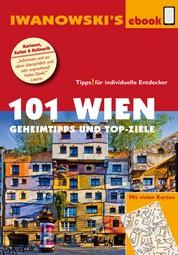 101 Wien - Reiseführer von Iwanowski - Geheimtipps und Top-Ziele