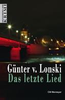 Günter von Lonski: Das letzte Lied ★★★★