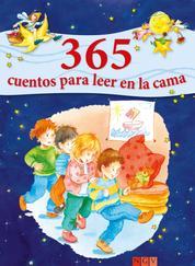 365 cuentos para leer en la cama - Historias para leer a los niños antes de dormir durante todo el año