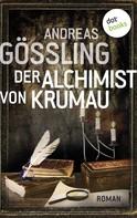 Andreas Gößling: Der Alchimist von Krumau ★★★