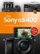 Frank Exner: Die Sony Alpha 6400