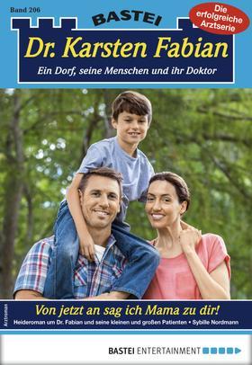 Dr. Karsten Fabian 206 - Arztroman