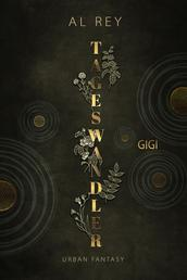 Tageswandler 5 - Gigi