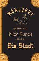 Noxlupus: Nick Francis 2 ★★★★