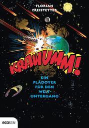 Krawumm! - Ein Plädoyer für den Weltuntergang