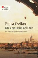 Petra Oelker: Die englische Episode ★★★★