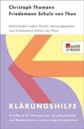 Klärungshilfe 1 - Handbuch für Therapeuten, Gesprächshelfer und Moderatoren in schwierigen Gesprächen