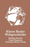 Matthias Buschle: Kleine Basler Weltgeschichte ★★★