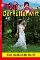 Frederike von Buchner: Toni der Hüttenwirt 177 – Heimatroman