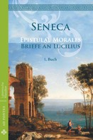 Seneca: Briefe an Lucilius / Epistulae morales (Deutsch) ★★★★★