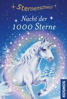 Linda Chapman: Sternenschweif, 7, Nacht der 1000 Sterne ★★★★