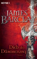 James Barclay: Dieb der Dämmerung ★★★