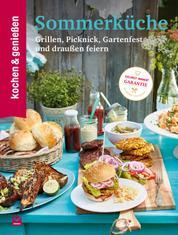 K&G Sommerküche - Grillen, Picknick, Gartenfest und draußen feiern