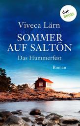 Sommer auf Saltön: Das Hummerfest - Roman