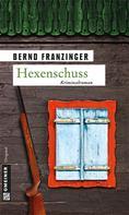 Bernd Franzinger: Hexenschuss ★★★★