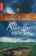 Kari Köster-Lösche: Der Austernmörder ★★★★★