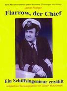 Lothar Rüdiger: Flarrow, der Chief – Teil 3 ★★★★★