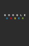 Christian Hoffmeister: Google Unser