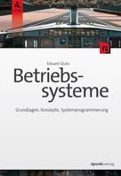 Eduard Glatz: Betriebssysteme