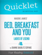 Dianne Baublitz Copans: Quicklet on Maddie James's Bed, Breakfast and You (CliffsNotes-like Book Summary)