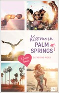 Catherine Rider: Kiss me in Palm Springs
