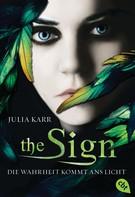 Julia Karr: The Sign - Die Wahrheit kommt ans Licht ★★★★★