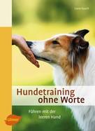 Liane Rauch: Hundetraining ohne Worte ★★★★