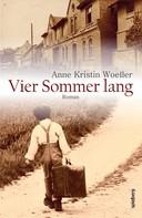 Anne Kristin Woeller: Vier Sommer lang ★★★★★