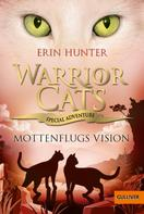 Erin Hunter: Warrior Cats - Special Adventure. Mottenflugs Vision ★★★★★