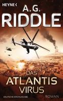 A. G. Riddle: Das Atlantis-Virus ★★★★