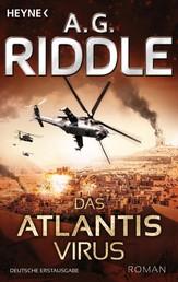 Das Atlantis-Virus - Roman
