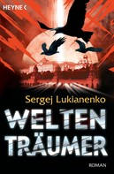 Sergej Lukianenko: Weltenträumer ★★★★