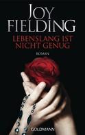 Joy Fielding: Lebenslang ist nicht genug ★★★★