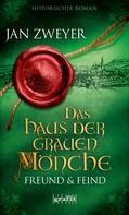 Jan Zweyer: Das Haus der grauen Mönche ★★★★★