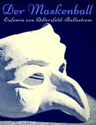 Eufemia von Adlersfeld-Ballestrem: Der Maskenball
