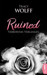 Ruined - Verbotenes Verlangen