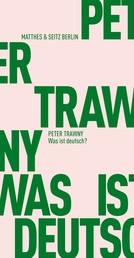 Was ist deutsch? - Adornos verratenes Vermächtnis