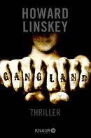 Howard Linskey: Gangland ★★★★