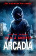 Felix A. Münter: Arcadia ★★★★