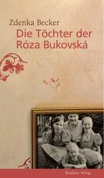 Die Töchter der Róza Bukovská