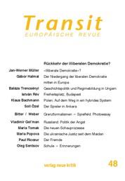 Transit 48. Europäische Revue - Rückkehr der illiberalen Demokratie?
