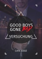 Cate Edge: Good Boys Gone Bad – Versuchung (GBGB 5) ★★★★