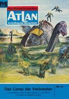 Hans Kneifel: Atlan 8: Das Camp der Verbrecher ★★★★