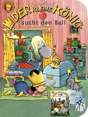 Der kleine König sucht den Ball / baut einen Turm - Kleinkinder-Buch