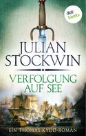 Julian Stockwin: Verfolgung auf See: Ein Thomas-Kydd-Roman - Band 3 ★★★★